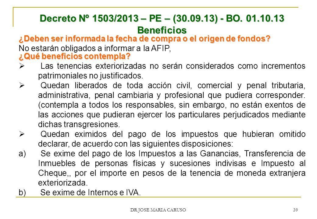 Decreto Nº 1503/2013 – PE – (30.09.13) - BO. 01.10.13 Beneficios