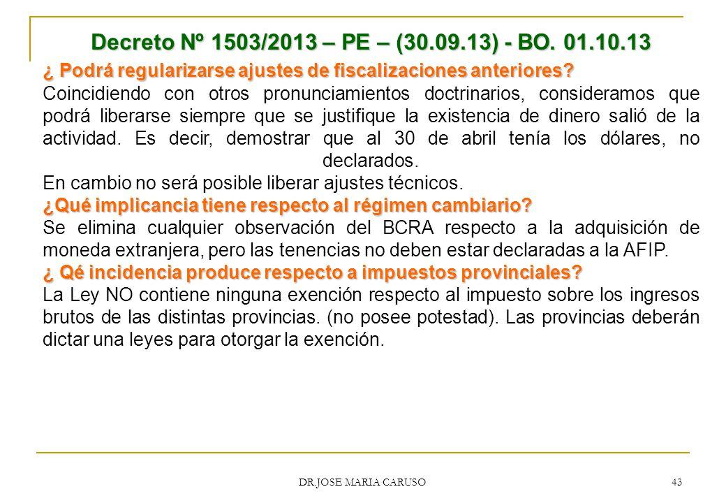 Decreto Nº 1503/2013 – PE – (30.09.13) - BO. 01.10.13 ¿ Podrá regularizarse ajustes de fiscalizaciones anteriores