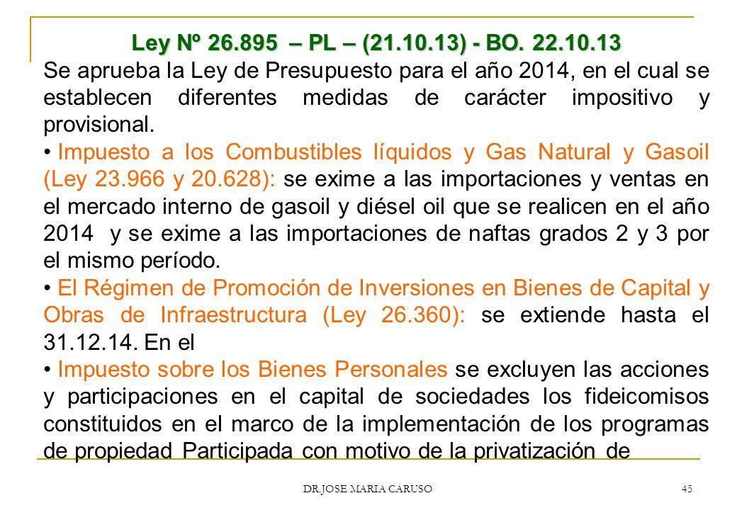 Ley Nº 26.895 – PL – (21.10.13) - BO. 22.10.13