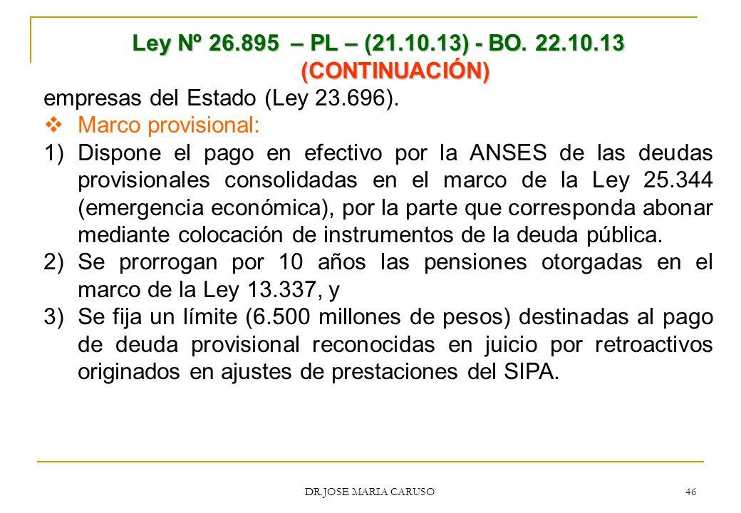 Ley Nº 26.895 – PL – (21.10.13) - BO. 22.10.13 (CONTINUACIÓN)