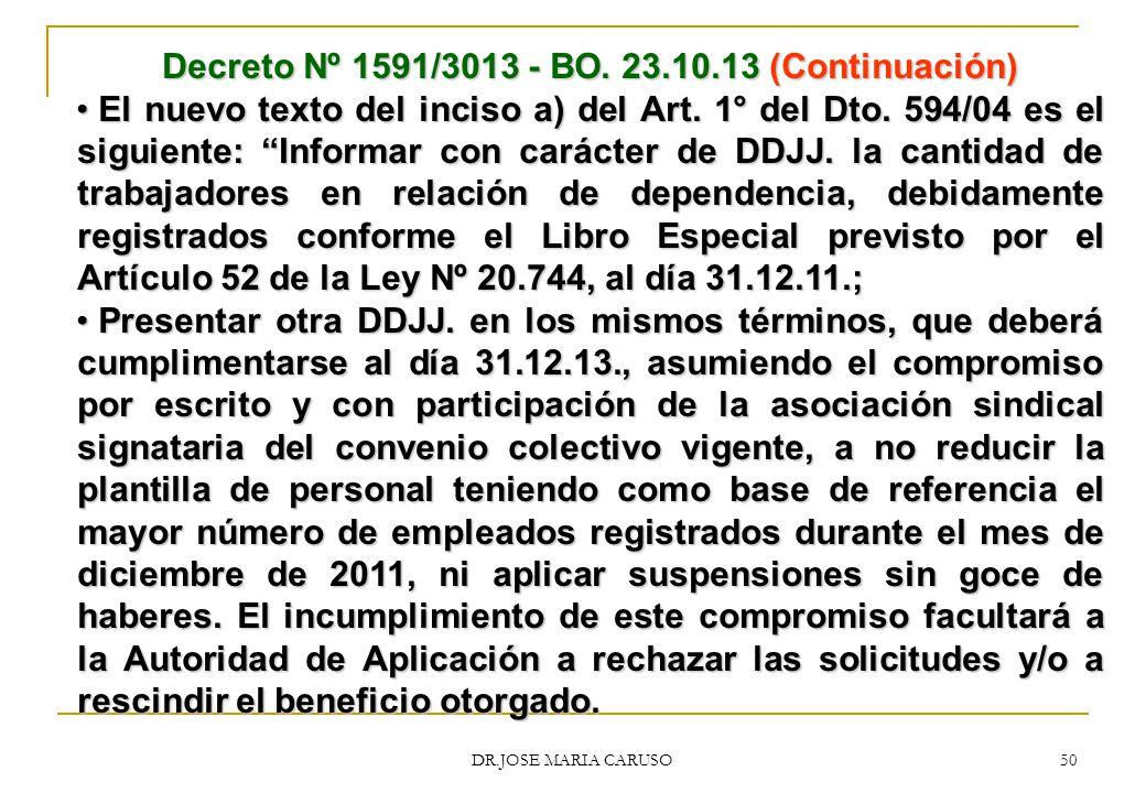 Decreto Nº 1591/3013 - BO. 23.10.13 (Continuación)