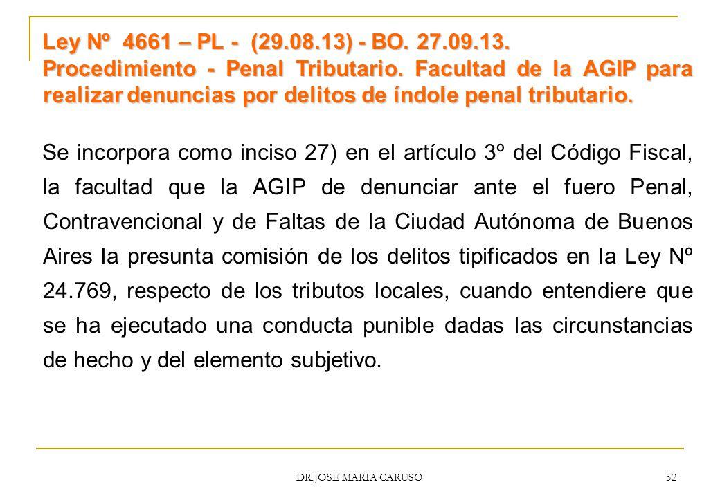 Ley Nº 4661 – PL - (29.08.13) - BO. 27.09.13.