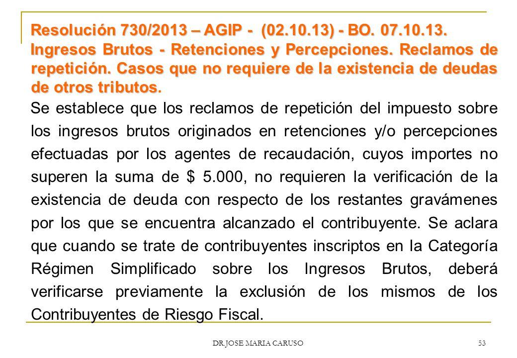 Resolución 730/2013 – AGIP - (02.10.13) - BO. 07.10.13.