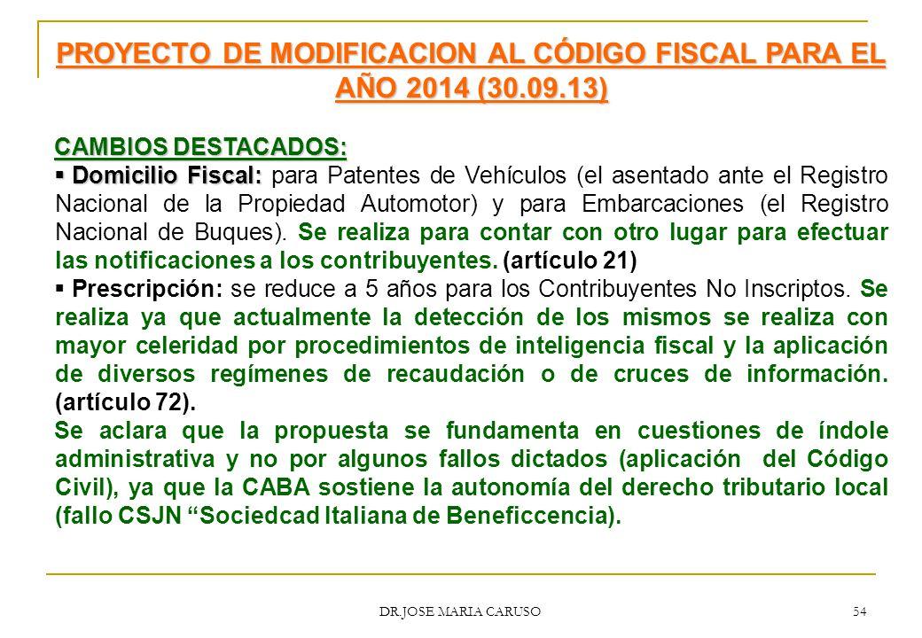 PROYECTO DE MODIFICACION AL CÓDIGO FISCAL PARA EL AÑO 2014 (30.09.13)