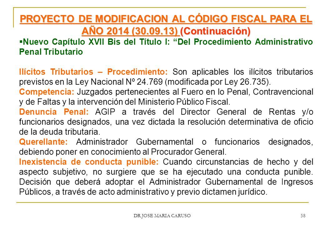 PROYECTO DE MODIFICACION AL CÓDIGO FISCAL PARA EL AÑO 2014 (30. 09