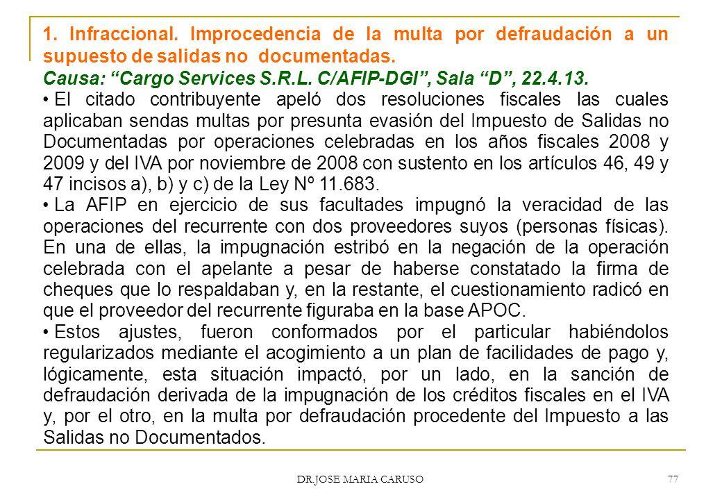 Causa: Cargo Services S.R.L. C/AFIP-DGI , Sala D , 22.4.13.