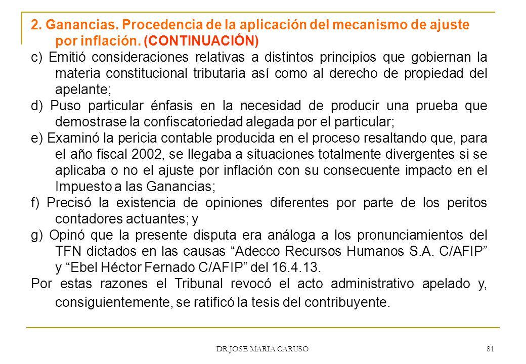 2. Ganancias. Procedencia de la aplicación del mecanismo de ajuste por inflación. (CONTINUACIÓN)