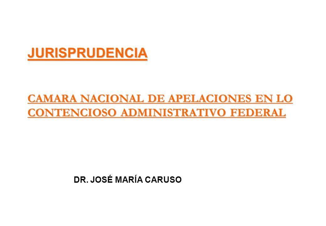 JURISPRUDENCIA CAMARA NACIONAL DE APELACIONES EN LO CONTENCIOSO ADMINISTRATIVO FEDERAL