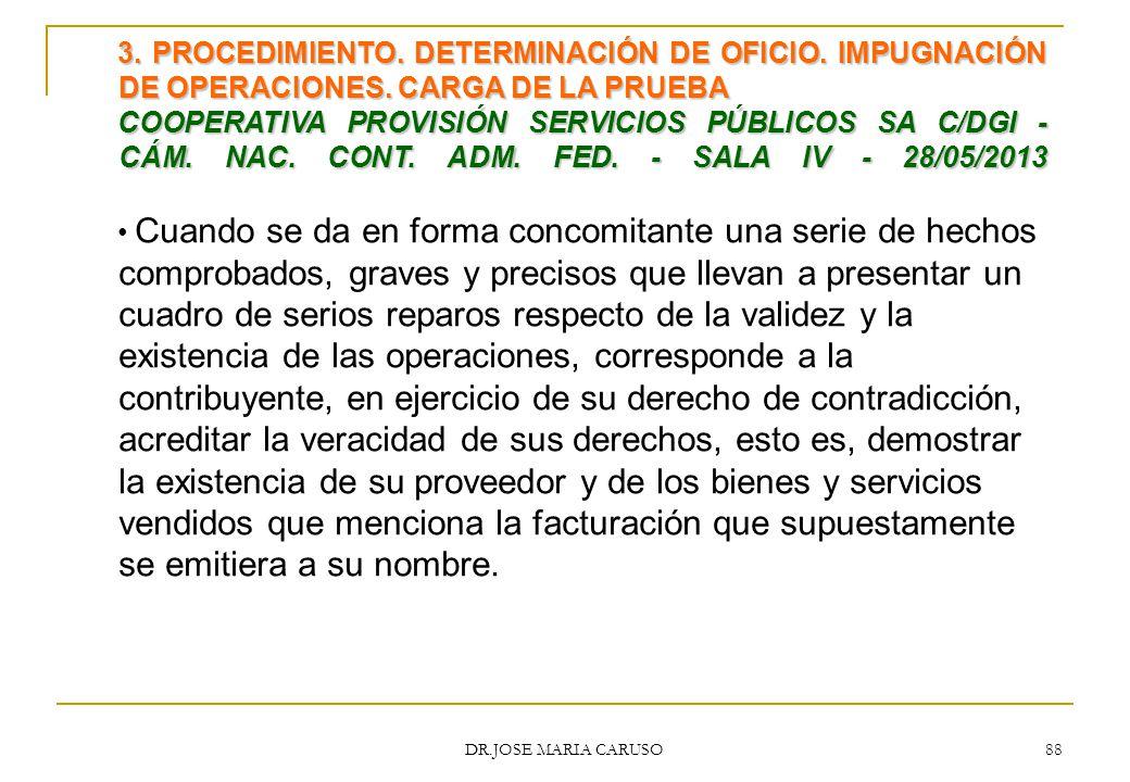 3. PROCEDIMIENTO. DETERMINACIÓN DE OFICIO. IMPUGNACIÓN DE OPERACIONES