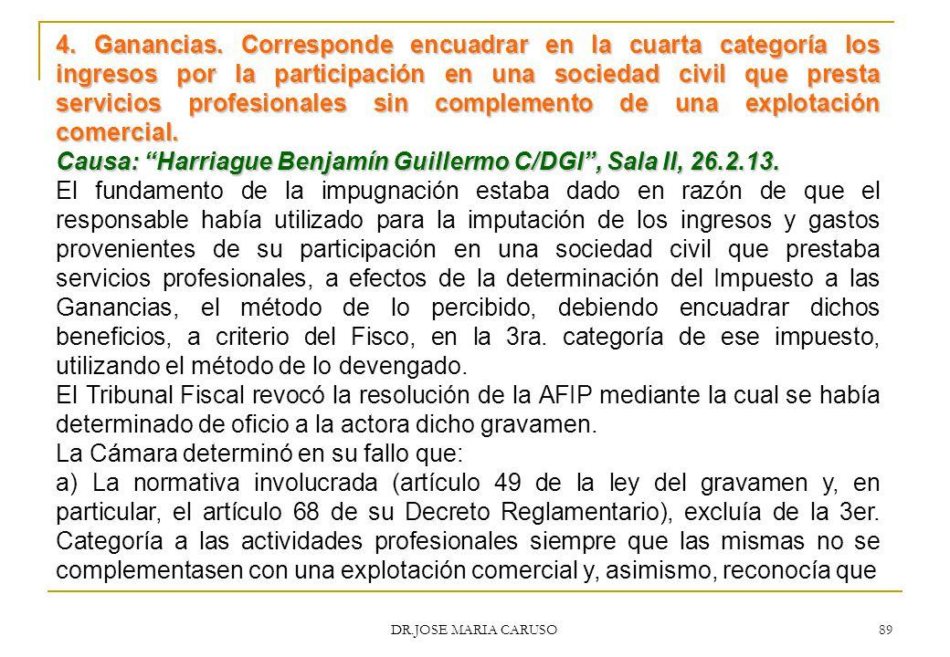 Causa: Harriague Benjamín Guillermo C/DGI , Sala II, 26.2.13.