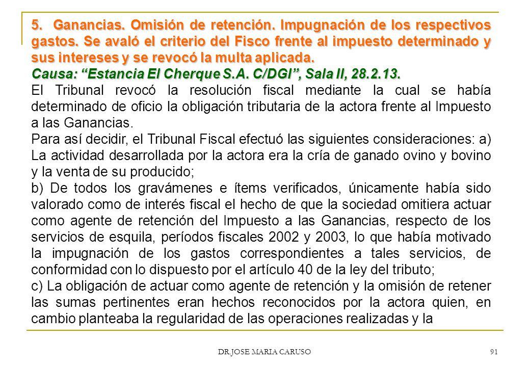Causa: Estancia El Cherque S.A. C/DGI , Sala II, 28.2.13.