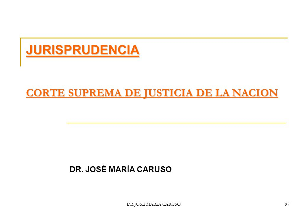 JURISPRUDENCIA CORTE SUPREMA DE JUSTICIA DE LA NACION
