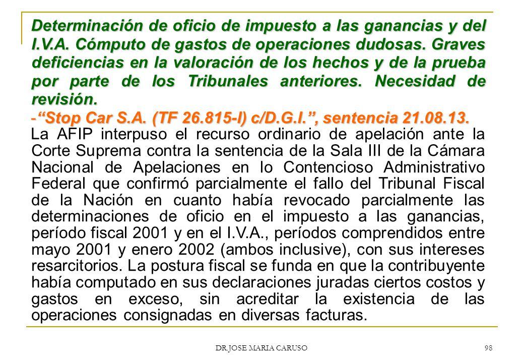 Stop Car S.A. (TF 26.815-I) c/D.G.I. , sentencia 21.08.13.