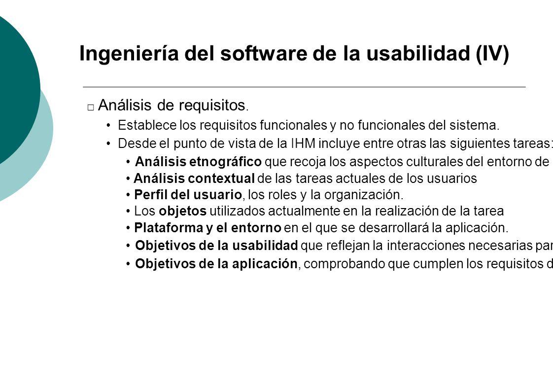 Ingeniería del software de la usabilidad (IV)