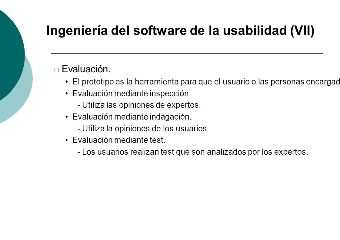 Ingeniería del software de la usabilidad (VII)