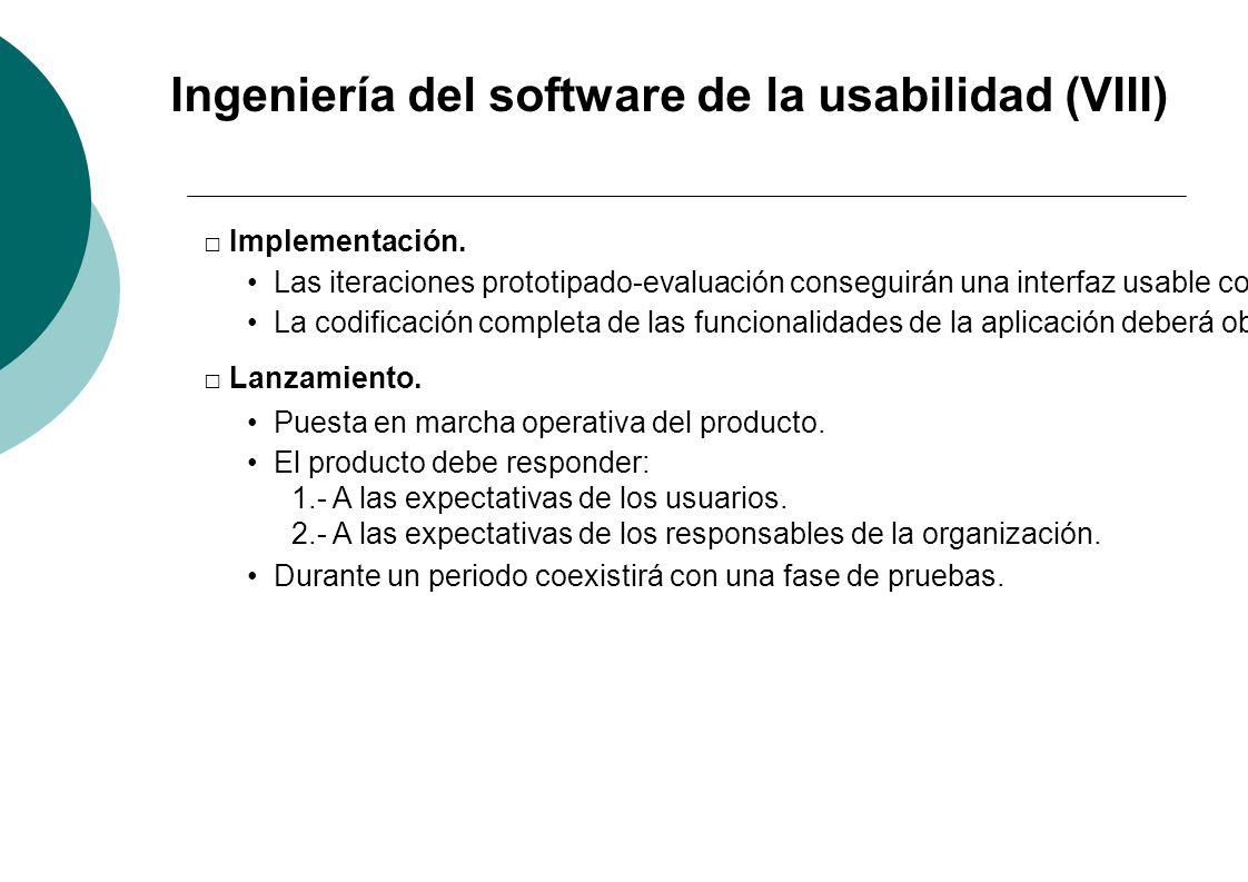 Ingeniería del software de la usabilidad (VIII)