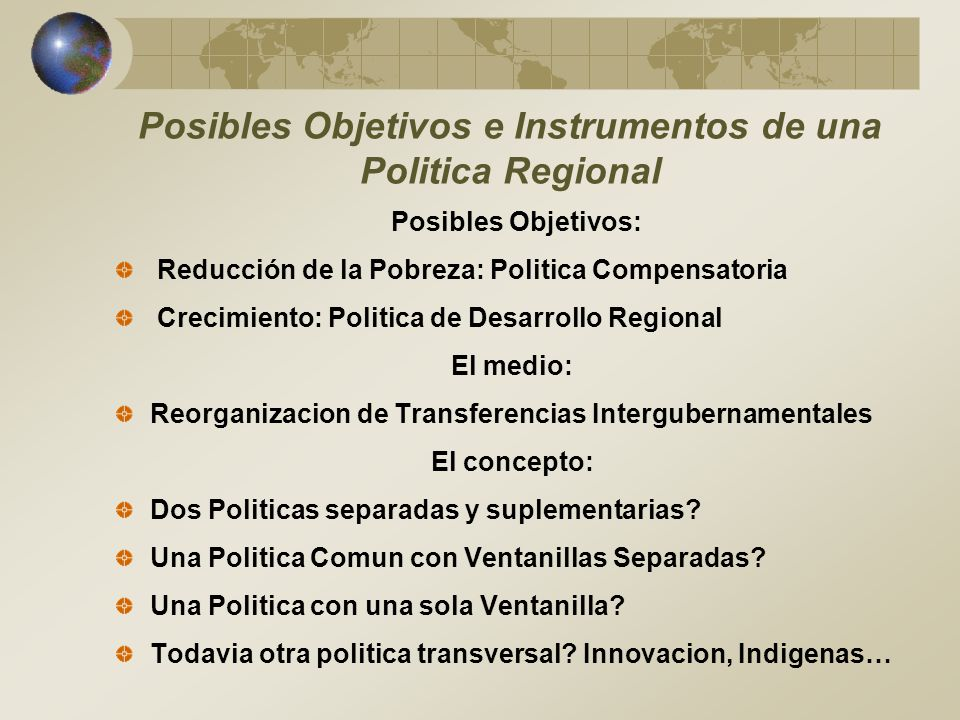 Posibles Objetivos e Instrumentos de una Politica Regional