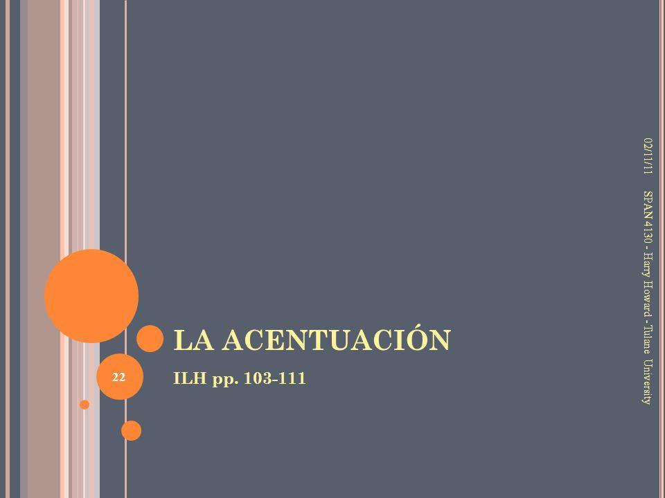 LA ACENTUACIÓN ILH pp. 103-111 02/11/11
