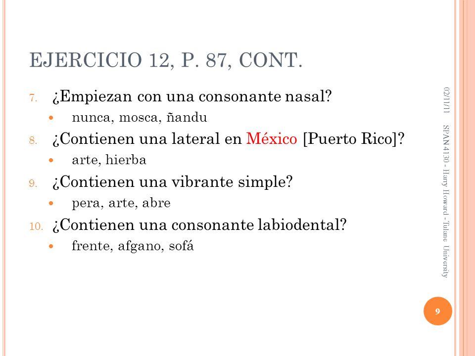 EJERCICIO 12, P. 87, CONT. ¿Empiezan con una consonante nasal