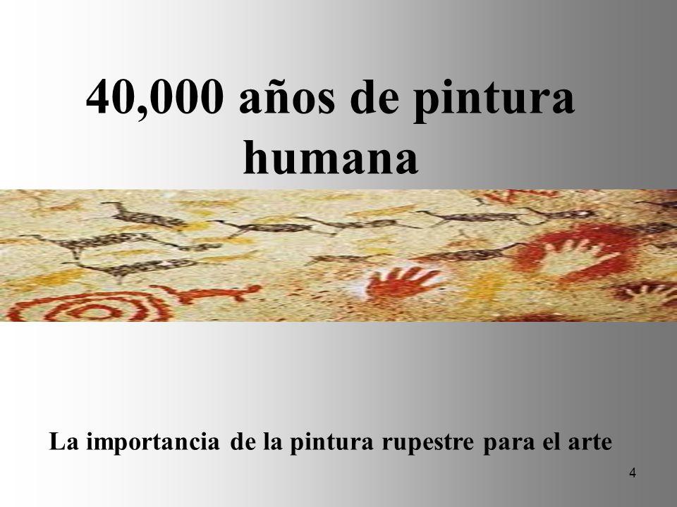 La importancia de la pintura rupestre para el arte