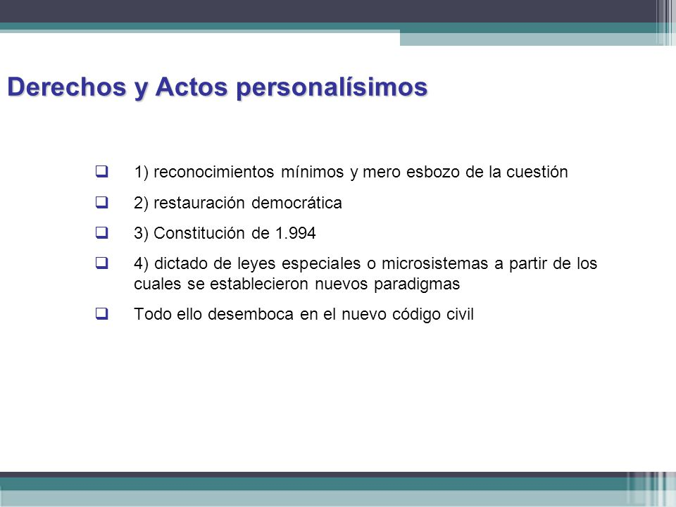 Derechos y Actos personalísimos