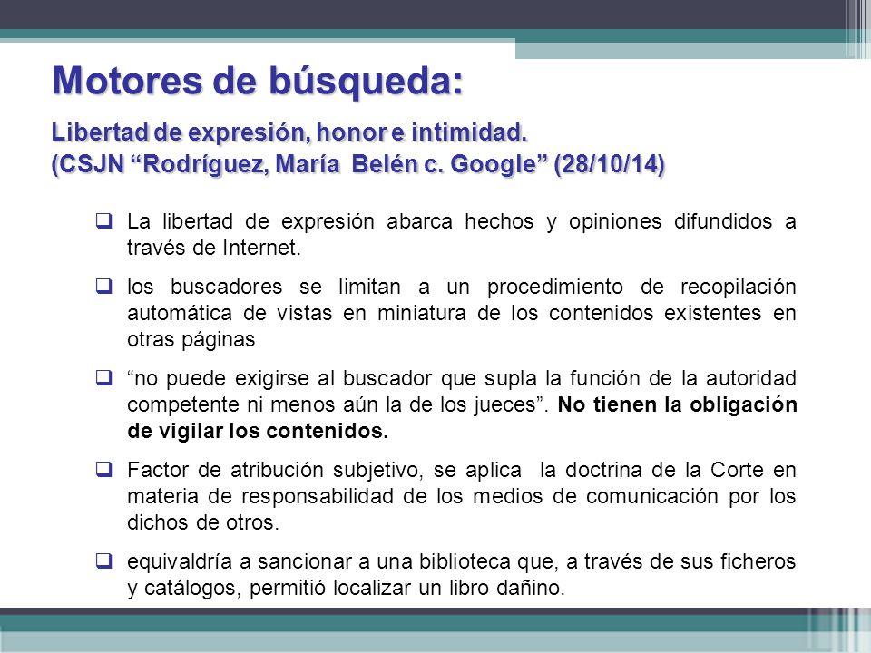 Motores de búsqueda:. Libertad de expresión, honor e intimidad