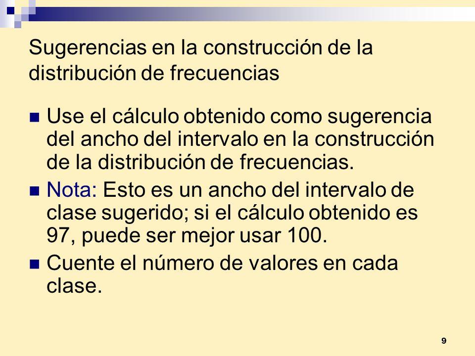 Sugerencias en la construcción de la distribución de frecuencias