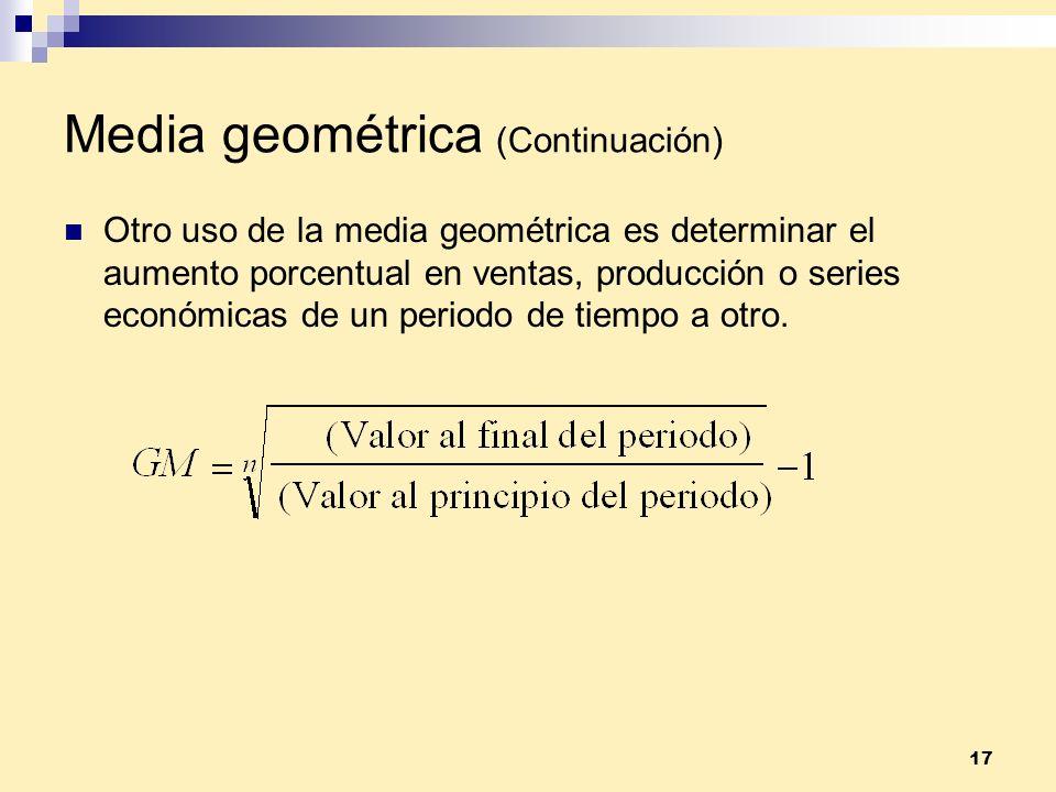 Media geométrica (Continuación)
