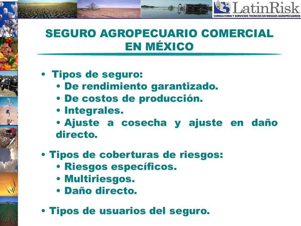 SEGURO AGROPECUARIO COMERCIAL EN MÉXICO