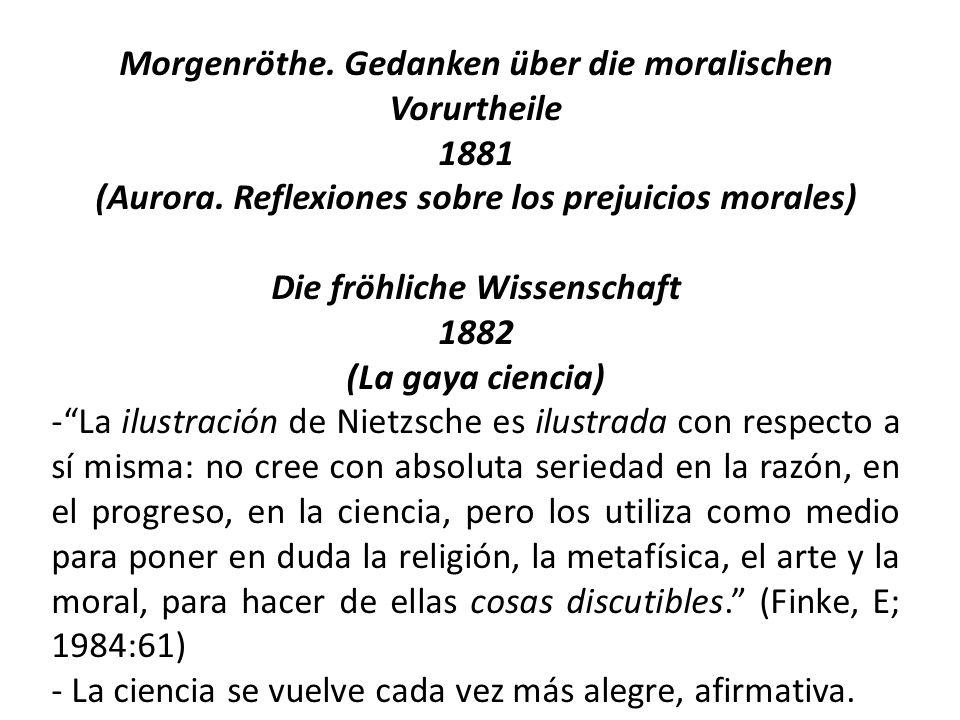 Morgenröthe. Gedanken über die moralischen Vorurtheile 1881