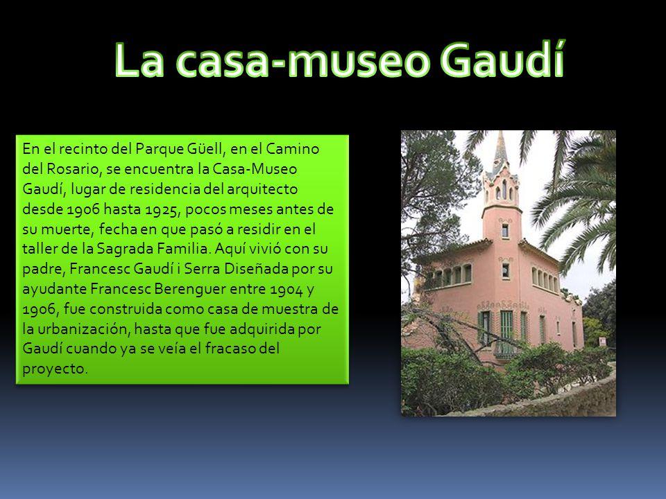 La casa-museo Gaudí