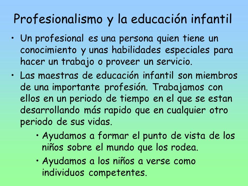 Profesionalismo y la educación infantil
