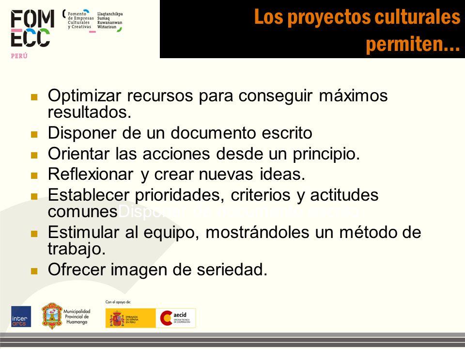 Los proyectos culturales permiten…