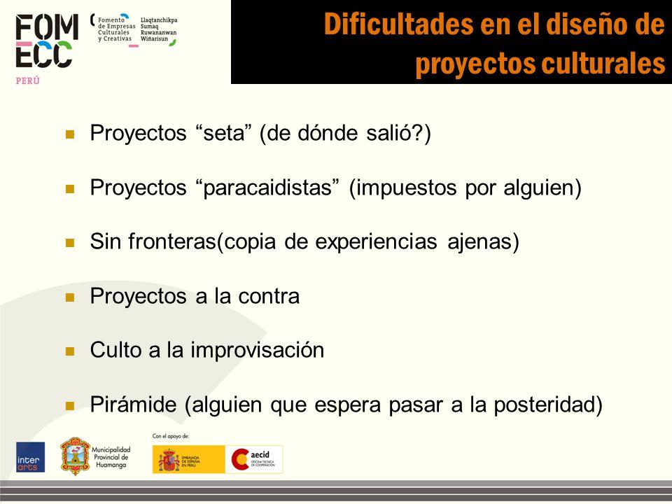 Dificultades en el diseño de proyectos culturales