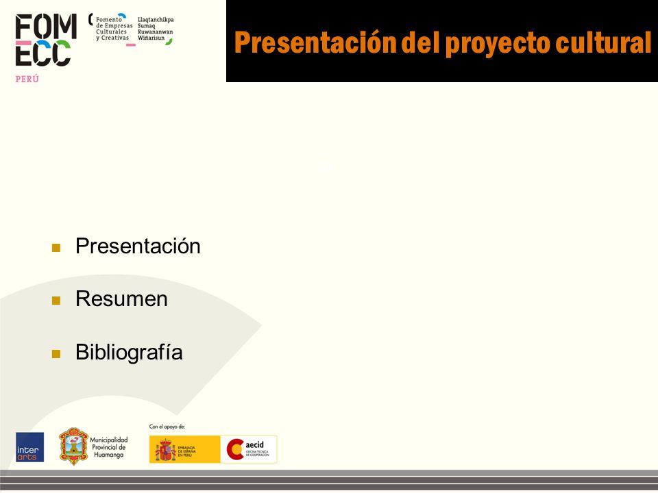 Presentación del proyecto cultural