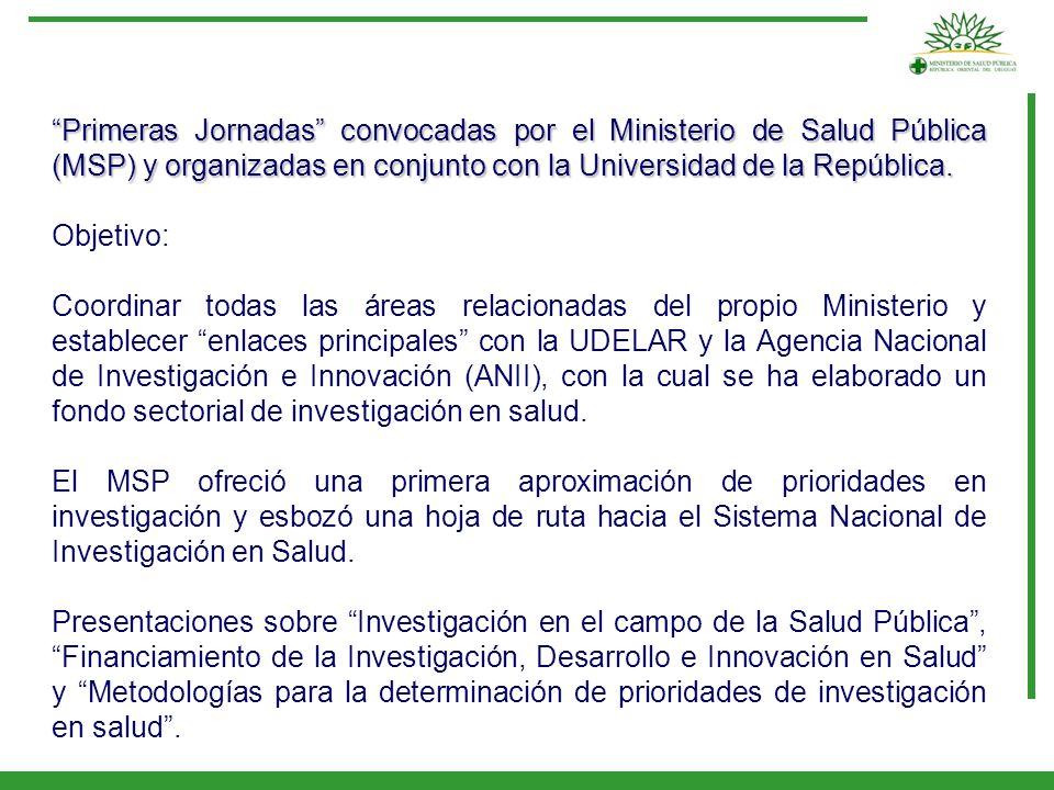 Primeras Jornadas convocadas por el Ministerio de Salud Pública (MSP) y organizadas en conjunto con la Universidad de la República.