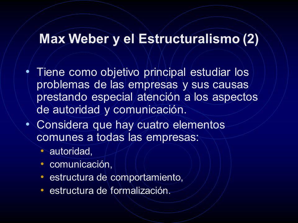 Max Weber y el Estructuralismo (2)