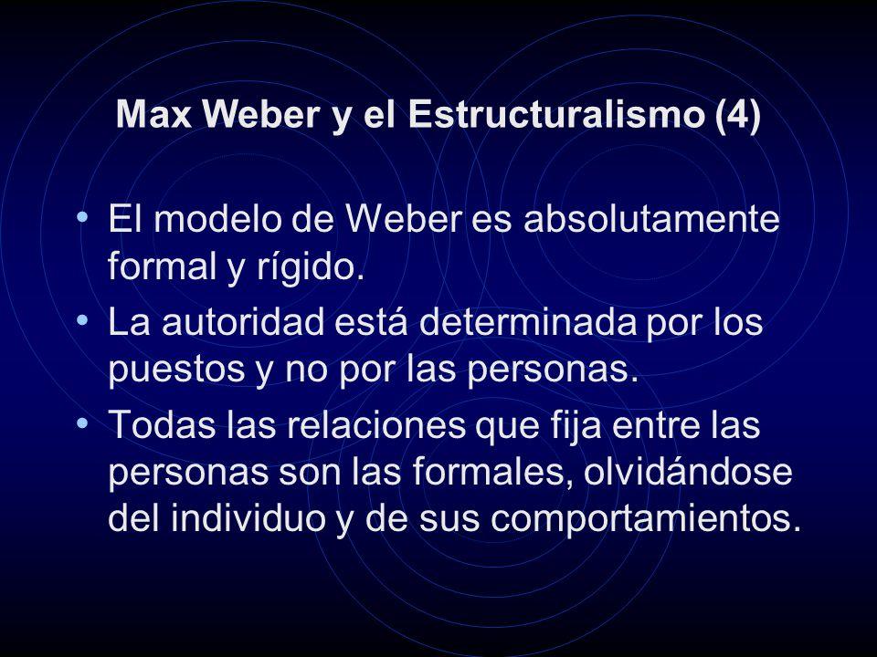 Max Weber y el Estructuralismo (4)