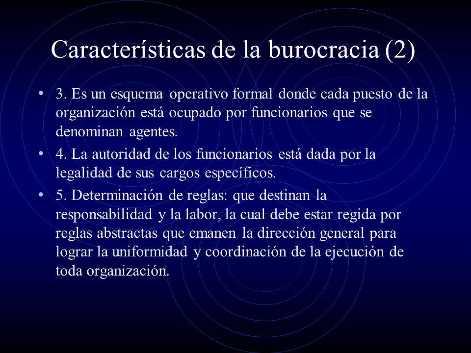 Características de la burocracia (2)