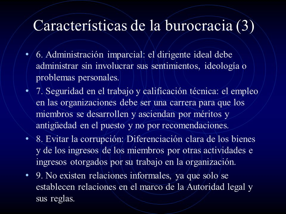Características de la burocracia (3)