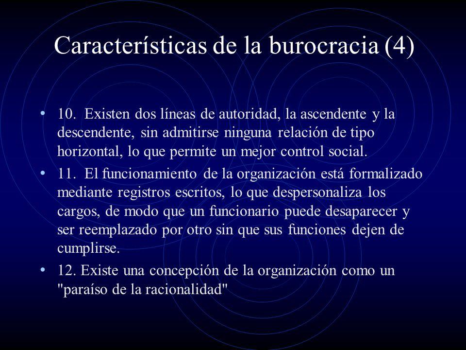Características de la burocracia (4)