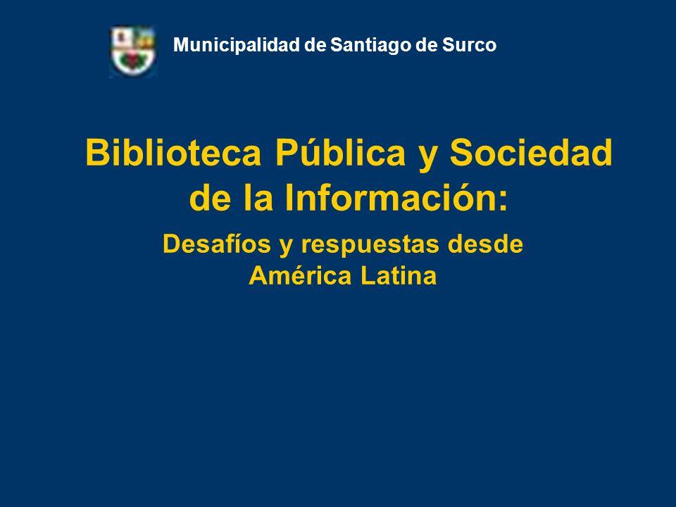 Biblioteca Pública y Sociedad de la Información: