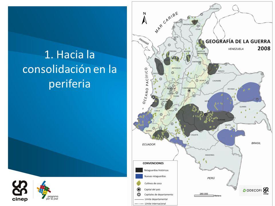 1. Hacia la consolidación en la periferia
