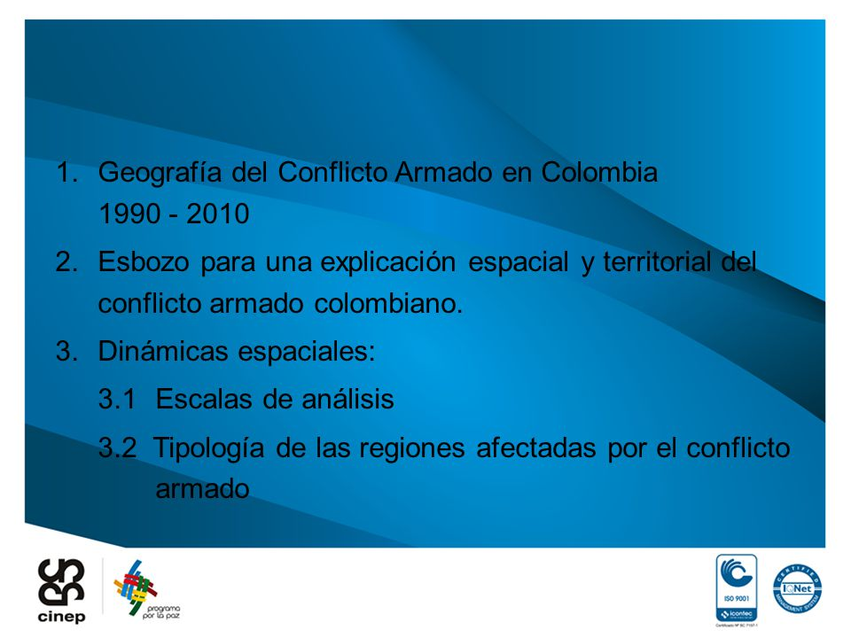 Geografía del Conflicto Armado en Colombia 1990 - 2010