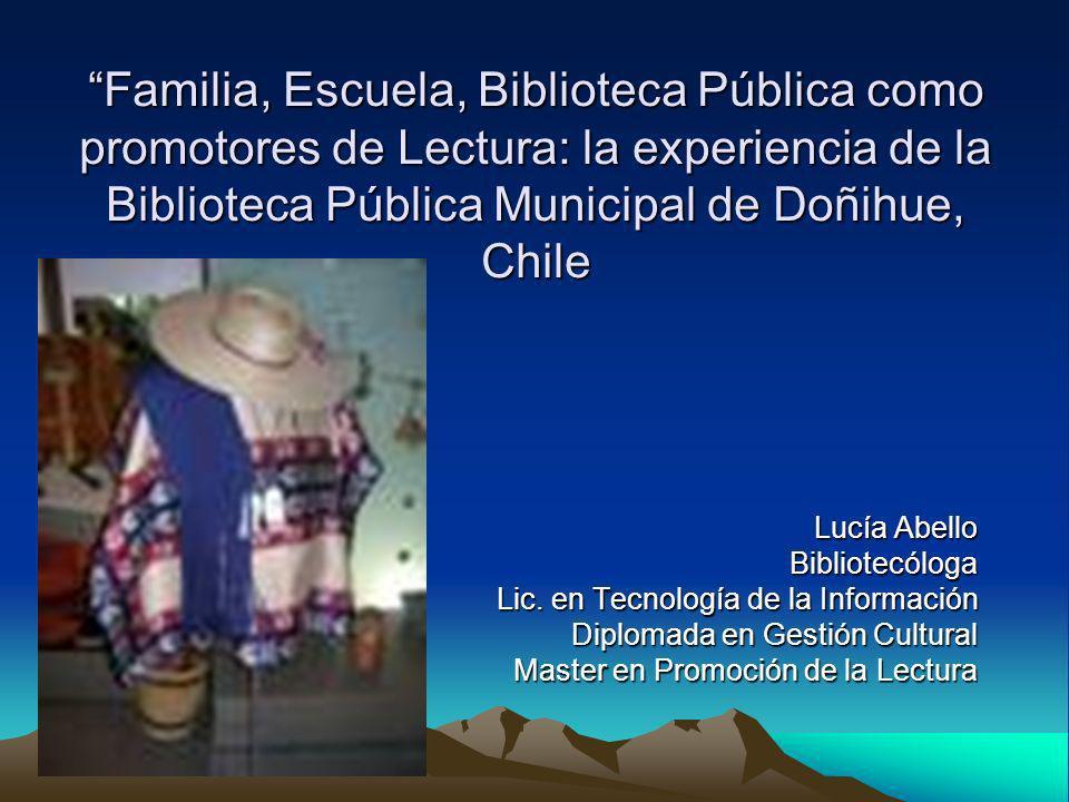 Familia, Escuela, Biblioteca Pública como promotores de Lectura: la experiencia de la Biblioteca Pública Municipal de Doñihue, Chile