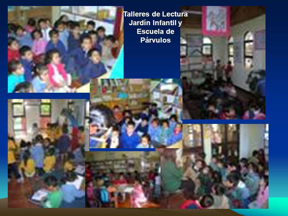 Talleres de Lectura Jardín Infantil y Escuela de Párvulos