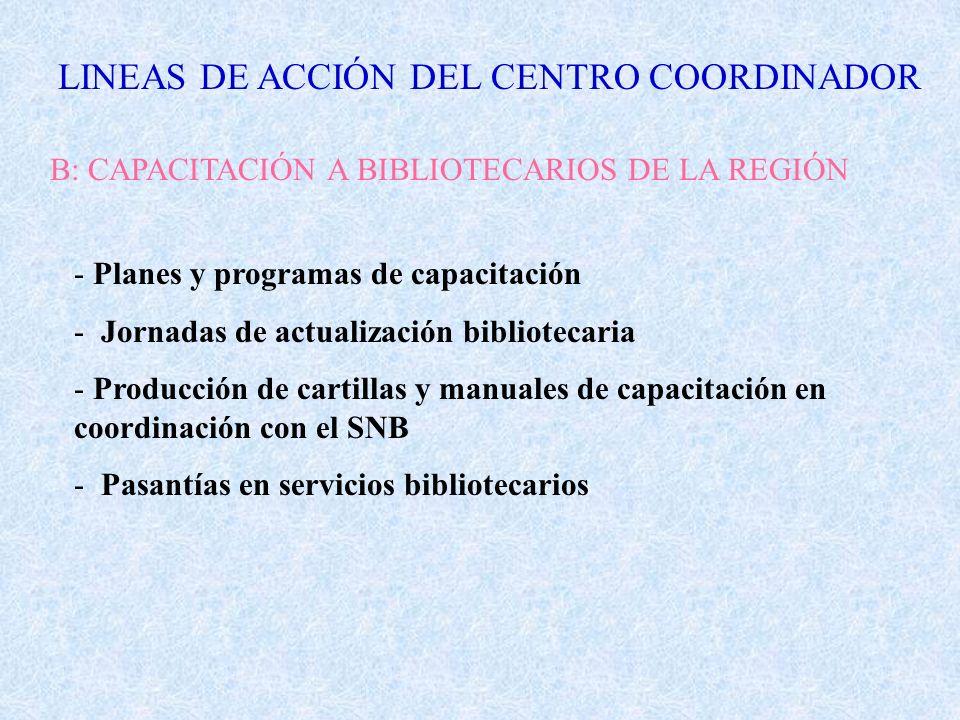 LINEAS DE ACCIÓN DEL CENTRO COORDINADOR
