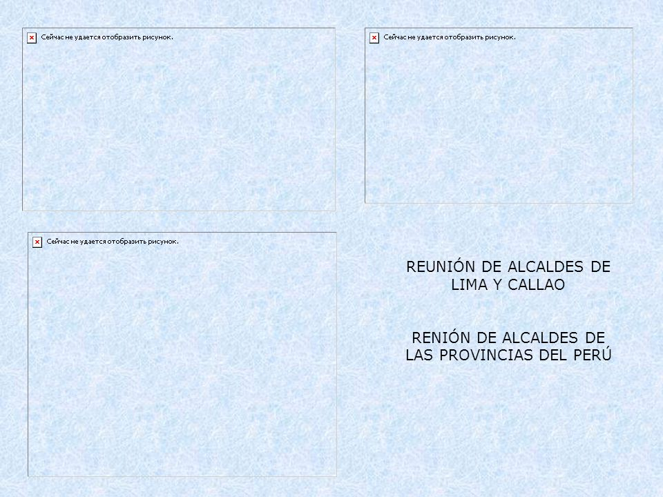 REUNIÓN DE ALCALDES DE LIMA Y CALLAO