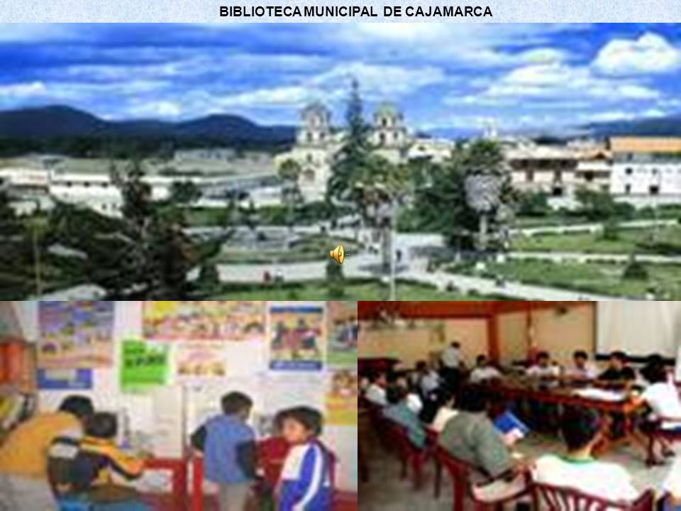 BIBLIOTECA MUNICIPAL DE CAJAMARCA