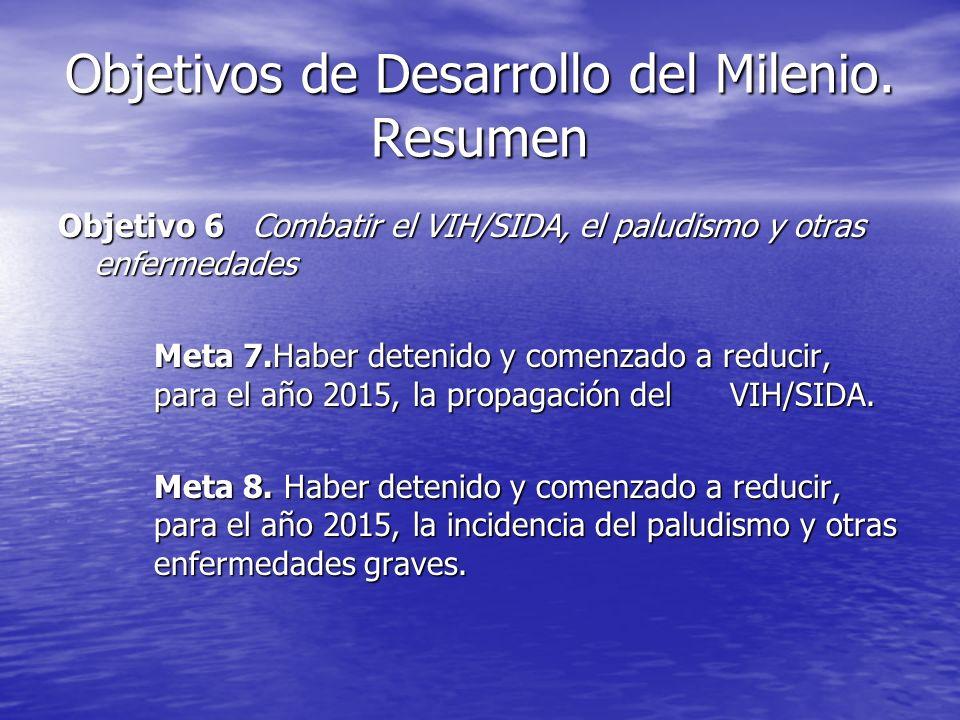 Objetivos de Desarrollo del Milenio. Resumen